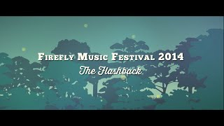 Firefly Music Festival 2014- The Flashback