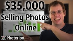 How I made 35K Selling Photos Online