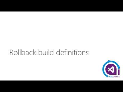 #vstssprints 108 - Rollback build definitions