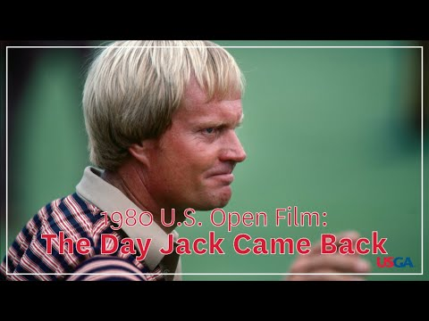 "1980 U.S. Open Film: ""The Day Jack Came Back"""