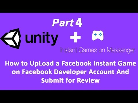 Facebook Instant Games Development Tutorial 4 (How To Setup And Upload for Review) thumbnail