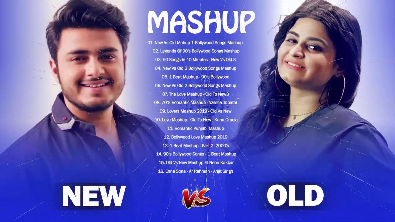 OLD Vs NEW BOLLYWOOD MASHUP Songs 2019 // Mashup Hindi Songs 2019 New vs Old 1 - Romantic SONGS
