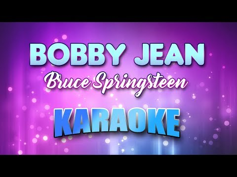 Bruce Springsteen - Bobby Jean (Karaoke & Lyrics)