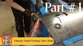 Ultimate Small Welding Table Build Part 1 Of 3