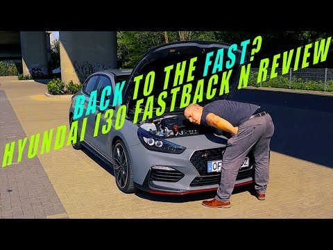 Back to the fast - Hyundai i30 Fastback N Performance Review - ENGNE