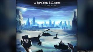 A Broken Silence In The Beginning