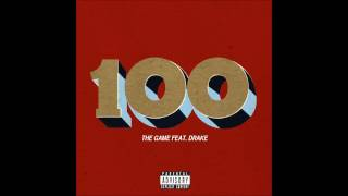 The Game - 100 [feat Drake] (Explicit) [1080p] [HD/HQ]