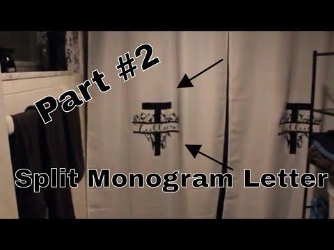 DIY Custom Monogram Split Letter Shower Curtain | Part 2