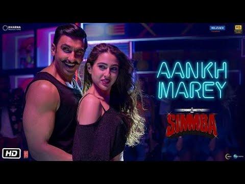 SIMMBA: Aankh Marey | Ranveer Singh,Sara Ali Khan | Tanishk Bagchi, Mika, Neha Kakkar, Sanu | SOHAM