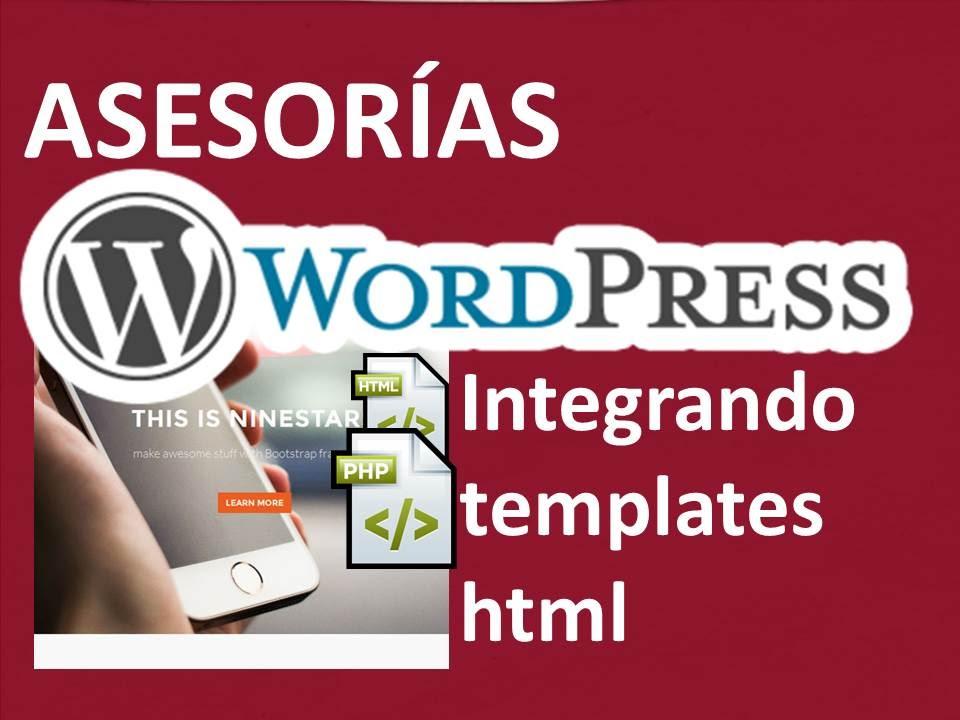 Integrar plantilla HTML a wordpress, generando una plantilla html a ...