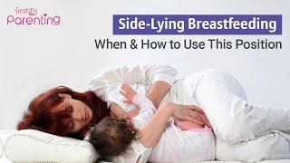 Side Lying Breastfeeding – When & How to Do It