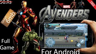 Download The Avengers  Official Game||For Android||Only 6mb||HD Graphics||With proof|| Hindi