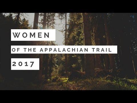 ***WOMEN OF THE APPALACHIAN TRAIL 2017***