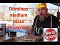 Domino's Medium Pizza FASTEST TIME EVER - 43 seconds