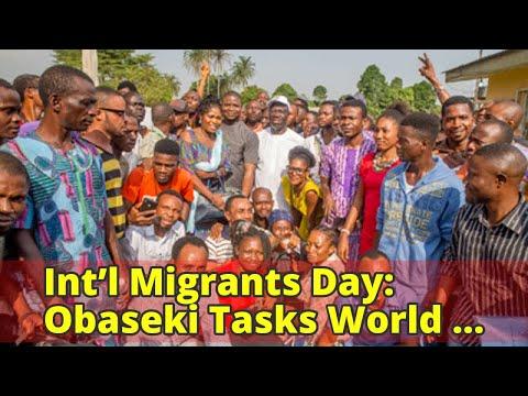 Int'l Migrants Day: Obaseki Tasks World Leaders On Rights Of Legal Migrants