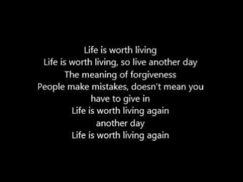 Life is worth living  - Justin bieber - Lyrics