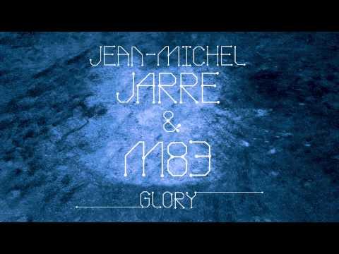 Jean-Michel Jarre & M83 - Glory (Steve Angello Remix) [Cover Art]