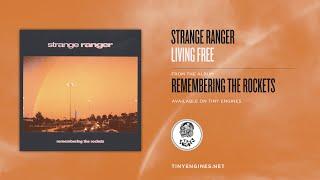 Strange Ranger - Living Free
