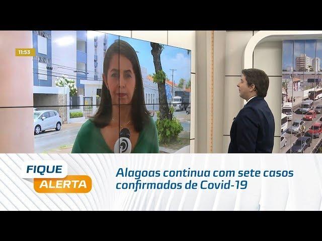Coronavírus: Alagoas continua com sete casos confirmados de Covid-19