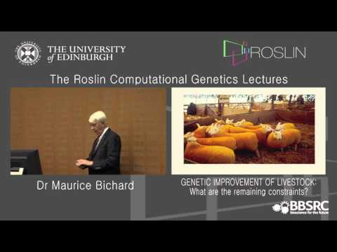 Dr Maurice Bichard - The Roslin Computational Genetics Lectures