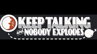 Keep Talking and Nobody Explodes #2 - Unos Fracas XD - En Español by Xoda