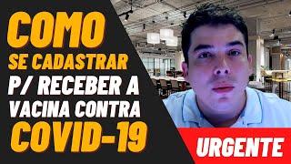CORONAVIRUS COMO SE CADASTRAR PARA RECEBER A VACINA CONTRA COVID-19 SUS CONECTESUS
