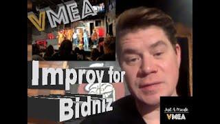 VMEA's Just a Minute: Improv for Bidniz with Chip Powell