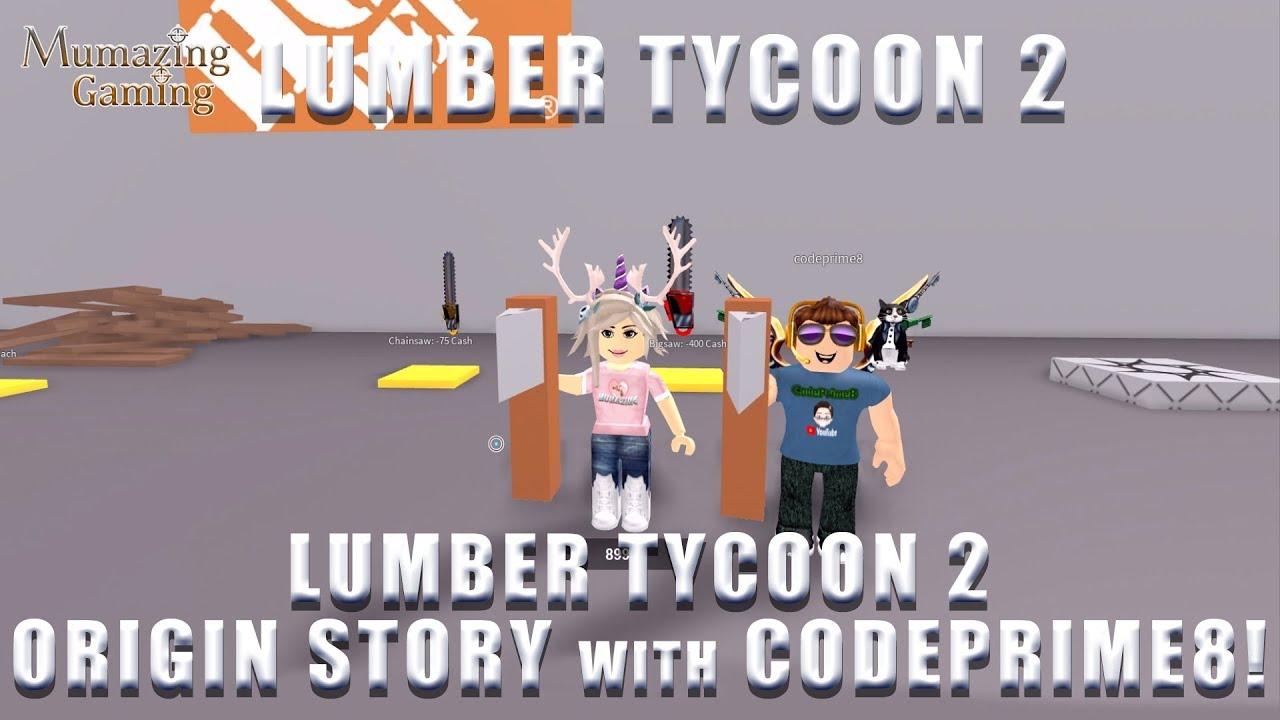 Lumber Tycoon 2 Origin Story with CodePrime8!