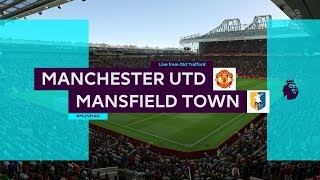 [FIFA 19] EPL 37라운드 MansField Town vs Manchester United / 맨스필드타운 vs 맨체스터 유나이티드