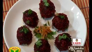 Oats Beetroot Kola Urundai & Thinai Dates Oats Paniyaram – Aarokiya Unavu – Jaya TV cookery Show Arokiya Unavu