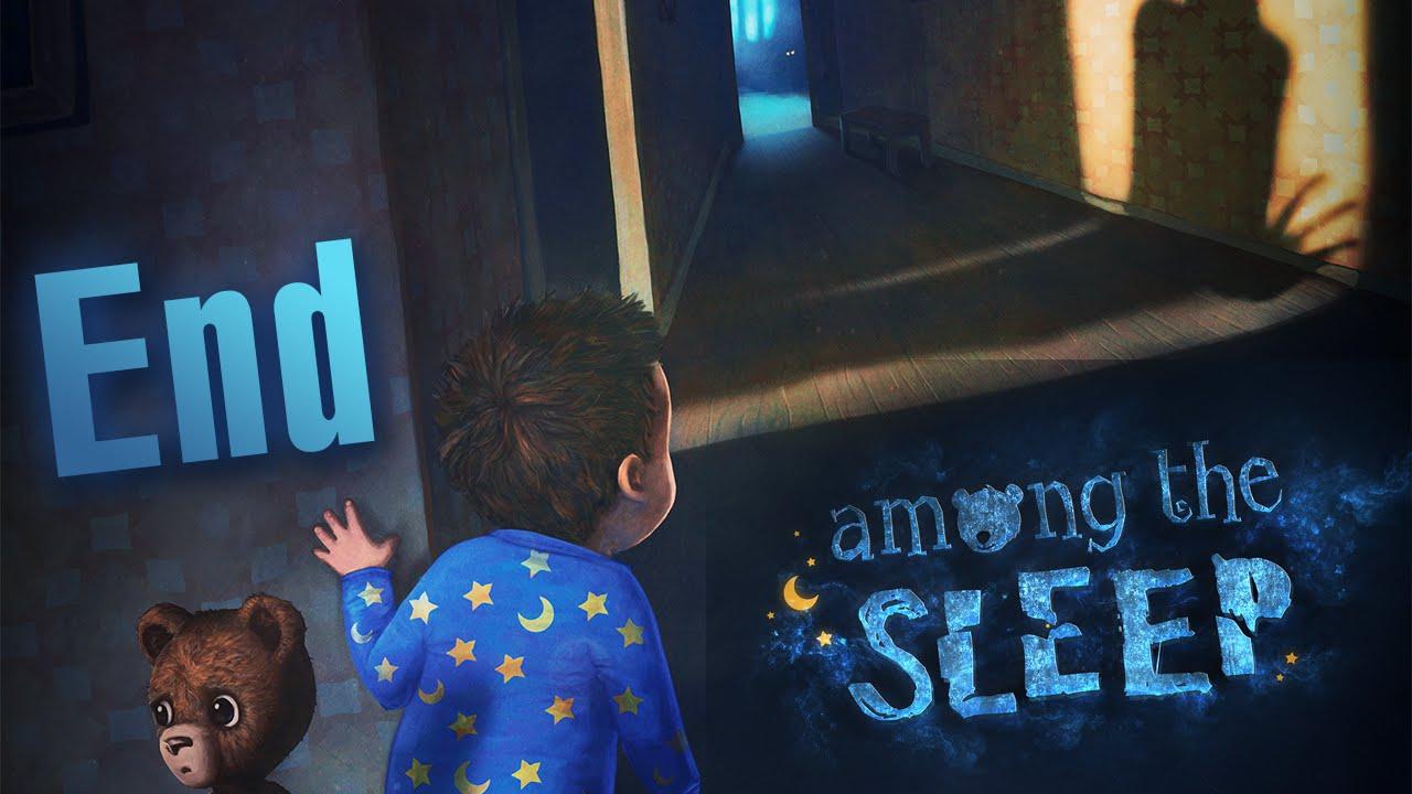 AMONG THE SLEEP #4: KHÓ HIỂU QUÁ D: (KẾT THÚC)