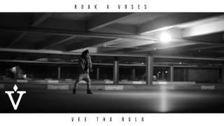 Vee Tha Rula - ROAK (VRSES 1.5)