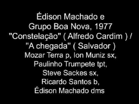 Édison Machado e Grupo Boa Nova 1977  A chegada