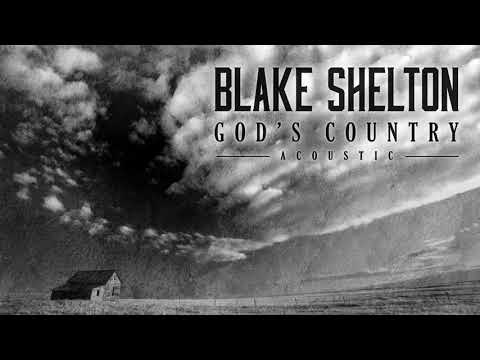 "Blake Shelton - ""God's Country"" (Acoustic)"