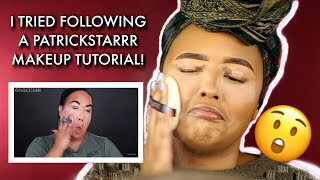 I Tried Following a PatrickStarrr Makeup Tutorial (a MESS LOL!)
