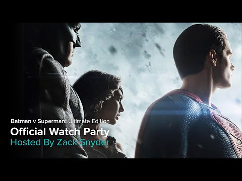 OFFICIAL Batman V Superman: Ultimate Edition Watch Party with Zack Snyder by VERO True Social.