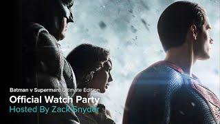 Batman V Superman: Ultimate Edition Watch Party With Zack Snyder By Vero True Social.
