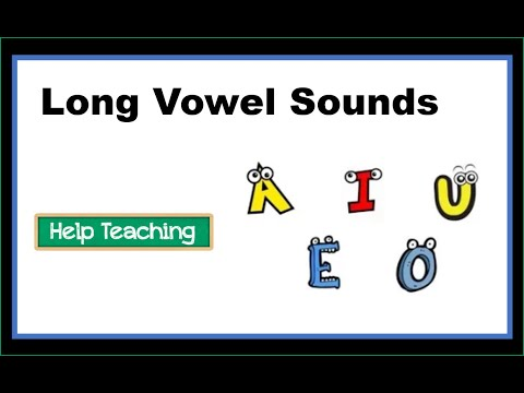 Phonics Song: Long Vowel Sounds