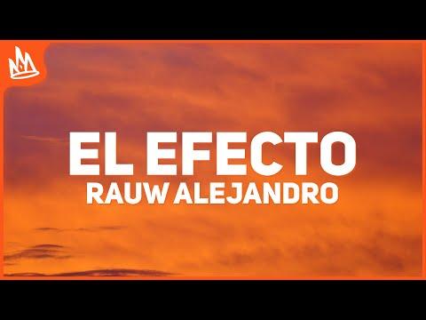Rauw Alejandro – El Efecto (Letra)