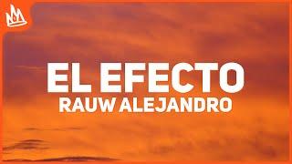 Rauw Alejandro - El Efecto (Letra)