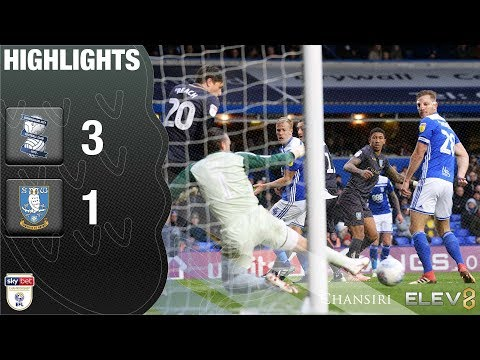 Birmingham City 3 Sheffield Wednesday 1 | Extended Highlights | 2018/19