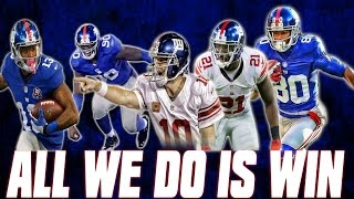 New York Giants | All We Do Is Win | 8-3 Edition