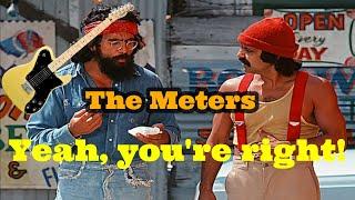 The Meters  - Yeah, you