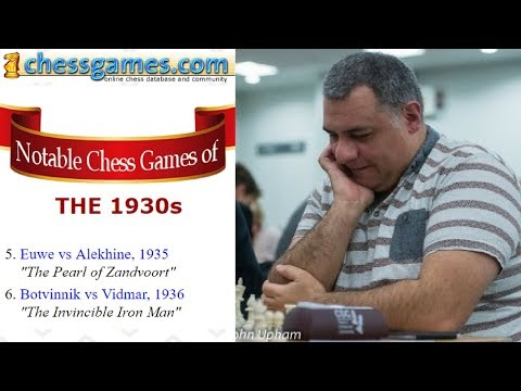 "Brilliant Chess Games : Chessgames.com ""best of the best"" Chess Games - the 1930s - Part 4 of 5 from YouTube · Duration:  43 minutes 13 seconds"