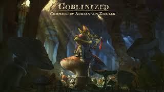 Fantasy Music - Goblinized