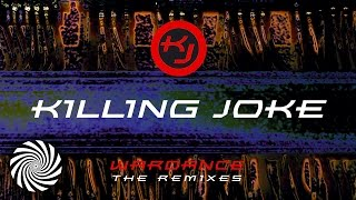 Killing Joke - Savage Freedom (UX Remix)