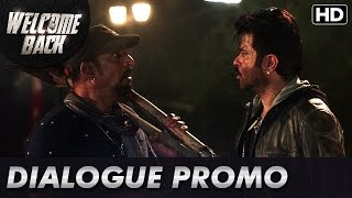 Nana Patekar & Anil Kapoor are afraid of ghosts (Dialogue Promo)   Welcome Back