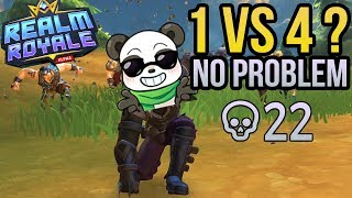 Assassin 1v4? - Crazy Match - Solo vs Squads | Realm Royale