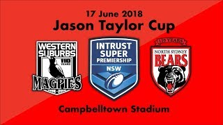 2018 Highlights - Jason Taylor Cup - North Sydney Bears Vs Wests Magpies