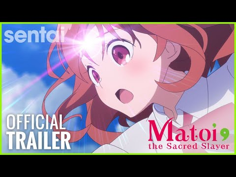 Matoi the Sacred Slayer Official Trailer